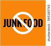 no junk food  flat style vector ... | Shutterstock .eps vector #585185743