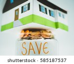 saving to buy a house that... | Shutterstock . vector #585187537