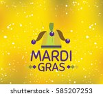 mardi gras background with text.... | Shutterstock .eps vector #585207253