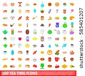 100 tea time icons set in... | Shutterstock .eps vector #585401207