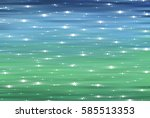 bright abstract blue and green... | Shutterstock . vector #585513353