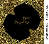gold lacy ornamental card... | Shutterstock .eps vector #585559433