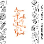 anyone can cook  but only the... | Shutterstock .eps vector #585574193