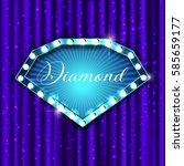 diamond. retro light sign....   Shutterstock .eps vector #585659177