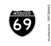 interstate highway 69 road sign.... | Shutterstock .eps vector #585786863