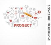 concept process  progect... | Shutterstock .eps vector #585829373