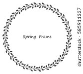 spring frame made up of grey... | Shutterstock .eps vector #585911327