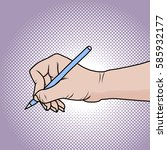 drawing the right hand with a... | Shutterstock .eps vector #585932177