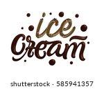 ice cream. dark melted... | Shutterstock .eps vector #585941357