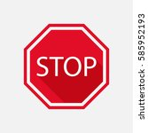 stop sign with long shadow.... | Shutterstock .eps vector #585952193