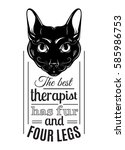 the best therapist has fur and... | Shutterstock .eps vector #585986753