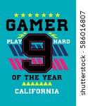 california gamer of the year t... | Shutterstock .eps vector #586016807