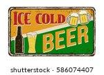 ice cold beer vintage rusty... | Shutterstock .eps vector #586074407