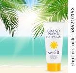 sun care cream bottle  tube... | Shutterstock .eps vector #586210193