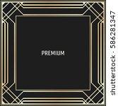 vector geometric frame in art...   Shutterstock .eps vector #586281347