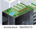 farm and garden on the roof of... | Shutterstock .eps vector #586590173