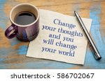 change your thoughts and you... | Shutterstock . vector #586702067