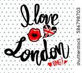i love london slogan on white... | Shutterstock .eps vector #586798703