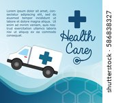 health care ambulance service... | Shutterstock .eps vector #586838327