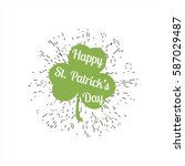 typographic saint patrick's day ... | Shutterstock .eps vector #587029487