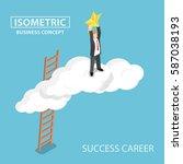 isometric businessman climbing...   Shutterstock .eps vector #587038193