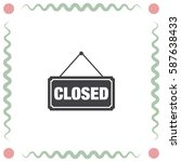 closed sign vector icon. not... | Shutterstock .eps vector #587638433