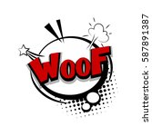 lettering woof  dog  puppy.... | Shutterstock .eps vector #587891387