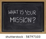 what is your mission question   ... | Shutterstock . vector #58797103