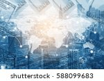 double exposure city and global ...   Shutterstock . vector #588099683
