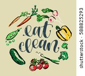 eat clean. calligraphic... | Shutterstock .eps vector #588825293