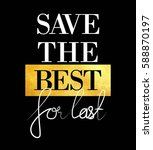 save the best for last with... | Shutterstock .eps vector #588870197