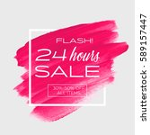 sale special '24 hours' sign... | Shutterstock .eps vector #589157447