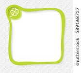 green frame for your text and... | Shutterstock .eps vector #589168727