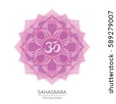 sahasrara. chakra vector... | Shutterstock .eps vector #589279007