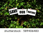 save our nature | Shutterstock . vector #589406483