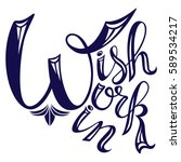 wish work win lettering.... | Shutterstock .eps vector #589534217