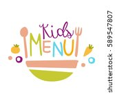 kids food  cafe special menu... | Shutterstock .eps vector #589547807