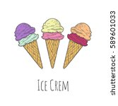 three ice cream cons. vector... | Shutterstock .eps vector #589601033