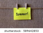 Summer Written On Sticky Note...