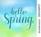 hello spring. vector greeting... | Shutterstock .eps vector #589648907