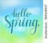 hello spring. vector greeting...   Shutterstock .eps vector #589648907