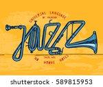 jazz trumpet print   jazz word...   Shutterstock .eps vector #589815953