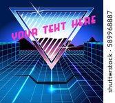 retrofuturistic chrome and neon ... | Shutterstock .eps vector #589968887