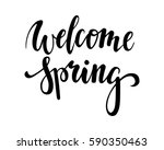 welcome spring. hand drawn... | Shutterstock .eps vector #590350463