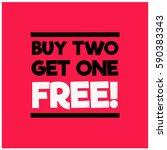 buy two get one free offer | Shutterstock .eps vector #590383343