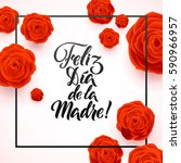 happy mothers day spanish... | Shutterstock .eps vector #590966957
