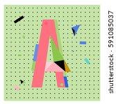 vector letter a memphis style... | Shutterstock .eps vector #591085037