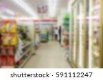 blurred image abstract minimart ...   Shutterstock . vector #591112247