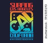 california surf typography  tee ... | Shutterstock .eps vector #591505193