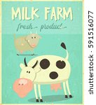 milk farm poster. farmers... | Shutterstock .eps vector #591516077